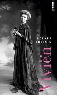 Poèmes choisis 1901-1910 par Renée Vivien