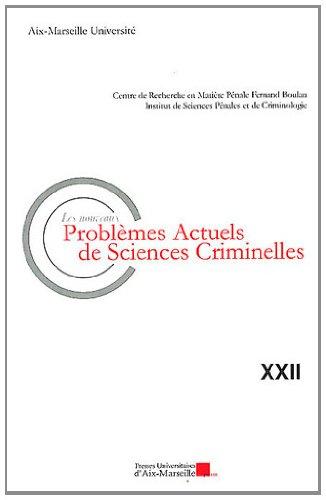 Les nouveaux problèmes actuels de sciences criminelles par Sylvie Cimamonti