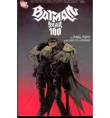 [(Batman Year One: Hundred)] [by: Paul Pope]