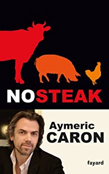 No steak (Documents) par [Caron, Aymeric]