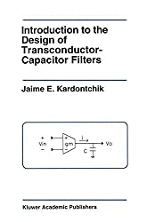 Introduction to the Design of Transconductor-Capacitor Filters