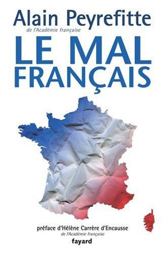 Le mal français par Alain Peyrefitte