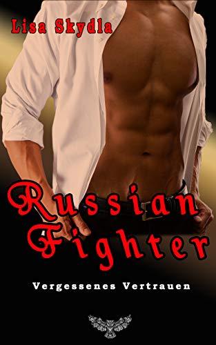 Vergessenes Vertrauen (Russian Fighter 4)