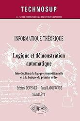 Logique et démonstration automatique - Introduction à la logique propositionnelle et à la logique du premier ordre