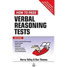 How to Pass Verbal Reasoning Tests: Tests Involving Missing Words, Word Links, Word Swap, Hidden Sen: Written by Harry Tolley, 2006 Edition, (3rd Edition) Publisher: Kogan Page [Paperback]