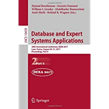 Database and Expert Systems Applications: 28th International Conference, DEXA 2017, Lyon, France, August 28-31, 2017, Proceedings, Part II (Lecture Notes in Computer Science)