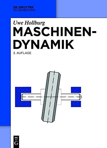 Maschinendynamik (De Gruyter Studium)