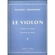 Le Violon Théorique et Pratique Méthode en 5 parties Volume 5
