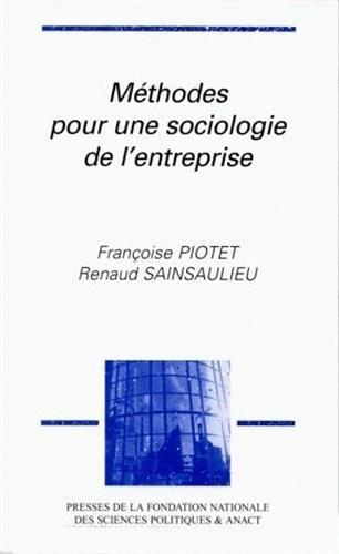 Mthodes pour une sociologie de l'entreprise