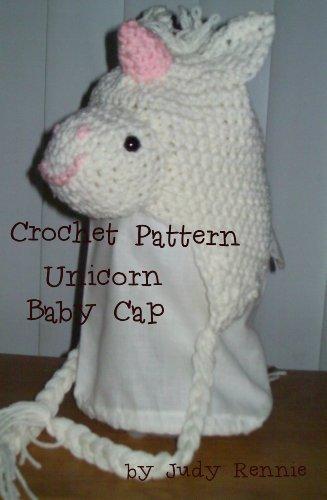 Crochet Pattern - Unicorn Baby Cap (English Edition)
