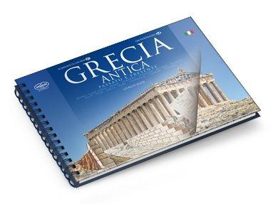 Grecia antica. Monumenti nel passato e nel presente