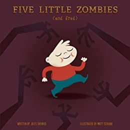 Five Little Zombies And Fred (English Edition) di [Sherred, Jules]