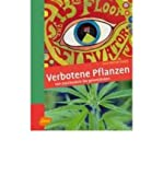 Verbotene Pflanzen: Psychoaktiv bis invasiv (Hardback)(German) - Common