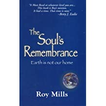 The Soul's Remembrance (English Edition)