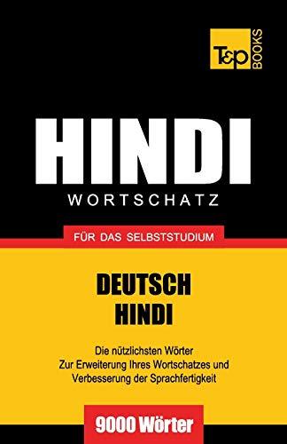 Wortschatz Deutsch-Hindi für das Selbststudium - 9000 Wörter