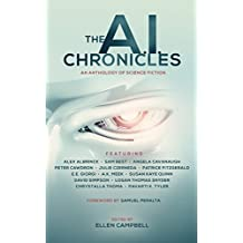 The A.I. Chronicles (Future Chronicles Book 2) (English Edition)