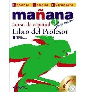 Manana - Nueva Edicion: Libro Del Profesor 3 + CD (Metodos. Manana) (Mixed media product)(Spanish) - Common