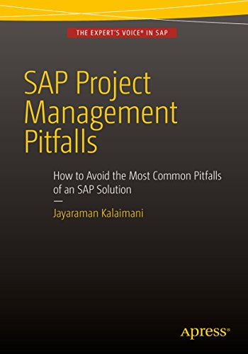 SAP Project Management Pitfalls: How to Avoid the Most Common Pitfalls of an SAP Solution (English Edition)