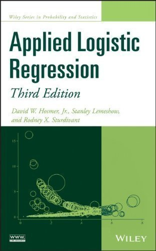 Applied Logistic Regression (Wiley Series in Probability and Statistics) by Hosmer Jr., David W., Lemeshow, Stanley, Sturdivant, Rodney 3rd (third) Edition (2013)