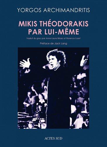 Mikis Théodorakis par lui-même