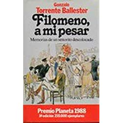 FILOMENO, A MI PESAR. MEMORIAS DE UN SEÑORITO DESCOLOCADO - Premio Planeta 1988