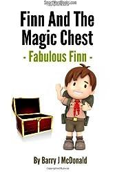 Finn And The Magic Chest - Fabulous Finn by Barry J McDonald (2013-12-14)