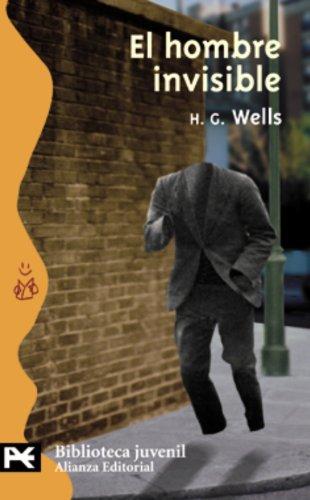El hombre invisible (El Libro De Bolsillo - Bibliotecas Temáticas - Biblioteca Juvenil) por Herbert George Wells
