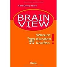 Brain View. Warum Kunden kaufen