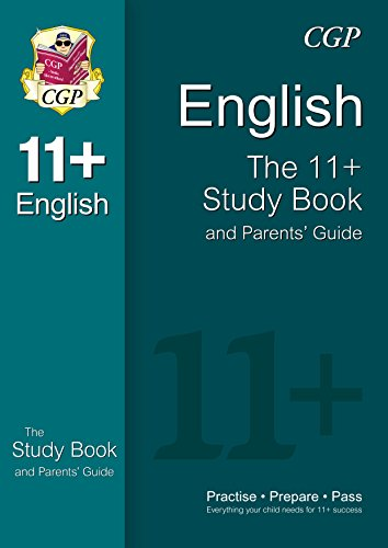 11+ English Study Book and Parents' Guide (for GL & Other Test Providers)