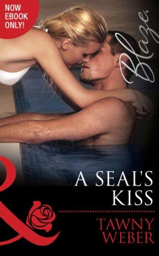 A SEAL's Kiss (Mills & Boon Blaze) (Uniformly Hot!, Book 49) (English Edition) por Tawny Weber