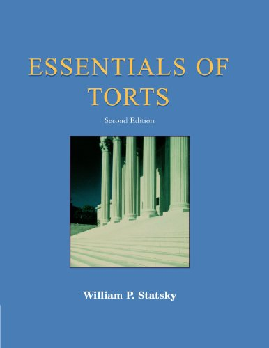Essentials of Torts: Second Edition