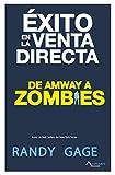 Éxito en la venta directa: De Amway a Zombies (Spanish Edition)