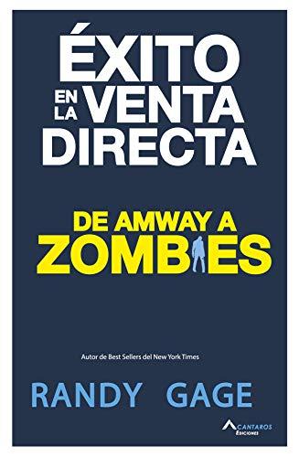 Éxito en la venta directa: De Amway a Zombies eBook: Acantaros ...