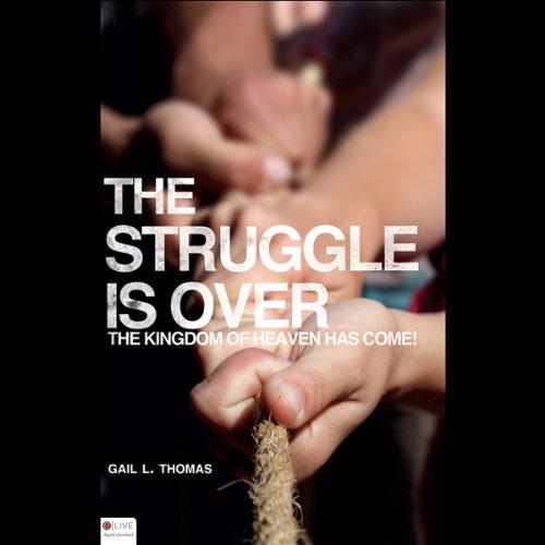 The Struggle Is Over  Audiolibri