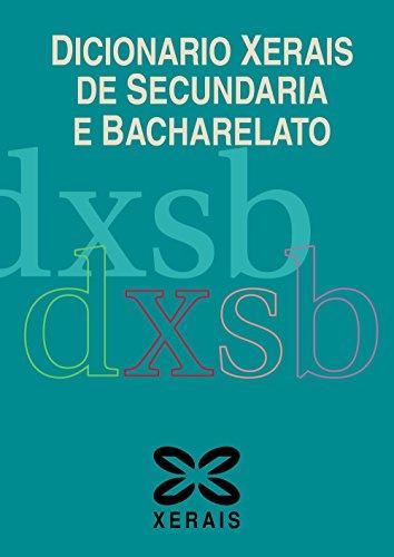Dicionario Xerais De Secundaria E Bacharelato (Dicionarios - Dicionarios Xerais) - 9788499147345 por Héctor Cajaraville