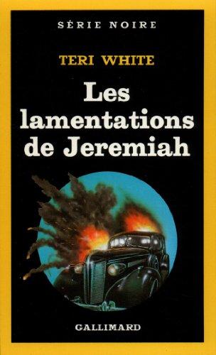 Lamentation de Jeremiah (Serie Noire 1) par Teri White