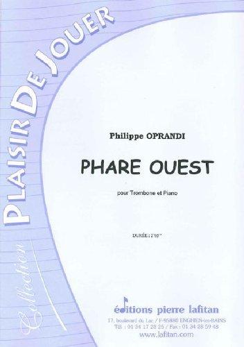 PARTITIONS CLASSIQUE LAFITAN OPRANDI PHILIPPE   PHARE OUEST   TROMBONE ET PIANO TROMBONE
