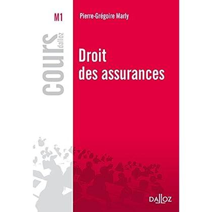 Droit des assurances - 1re édition: Cours