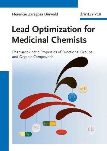 Lead Optimization for Medicinal Chemists: Pharmacokinetic Properties of Functional Groups and Organic Compounds (English Edition)