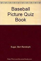 Baseball Picture Quiz Book
