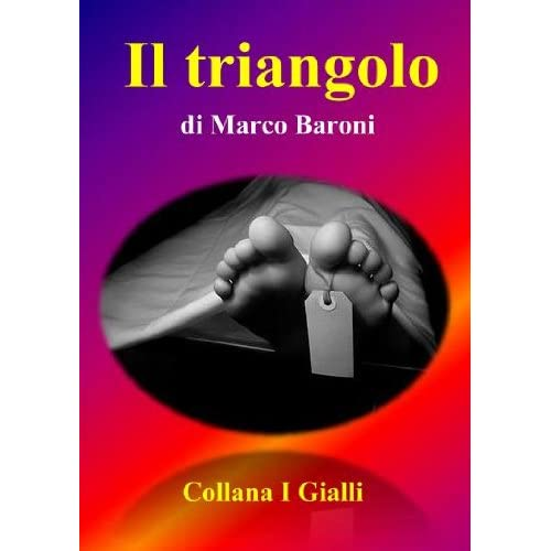 Il Triangolo (I Gialli Vol. 5)