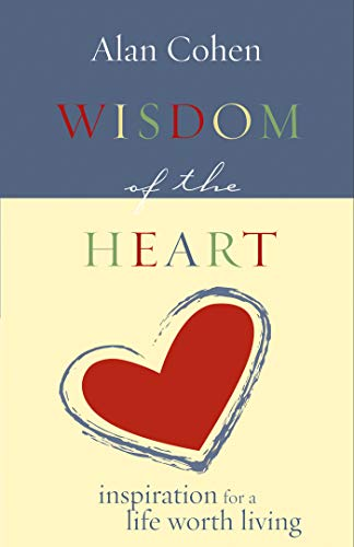 Wisdom of the Heart: Inspiration for a Life Worth Living (Puffy Books) (English Edition)