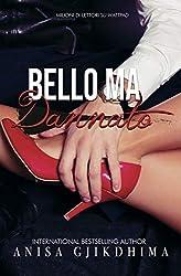BELLO MA DANNATO: Volume unico.