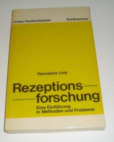 Rezeptionsforschung : e. Einf. in Methoden u. Probleme.