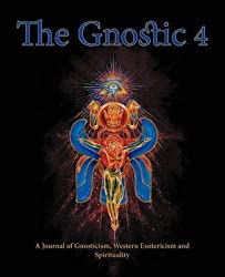 [(The Gnostic 4 Inc Alan Moore on the Occult Scene and Stephan Hoeller Interview)] [Edited by Andrew Phillip Smith] published on (May, 2011)