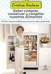 Saber comprar, conservar y congelar nuestros alimentos (Escuela Cocina Cris.Galiano)