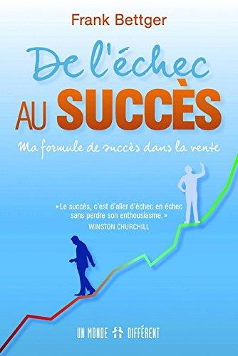De l'échec au succès par Frank Bettger