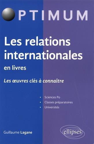 Les relations internationales en livres par Guillaume Lagane