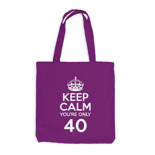 Jutebeutel - Keep Calm you're only 40 - Geburtstag Vierzig Magenta