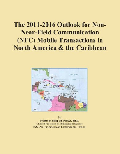 The 2011-2016 Outlook for Non-Near-Field Communication (NFC) Mobile Transactions in North America & the Caribbean